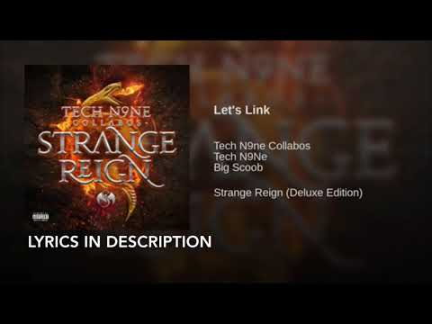 Tech N9ne - Let's Link (ft. Big Scoob) Lyric Video ( Lyrics In The Description)