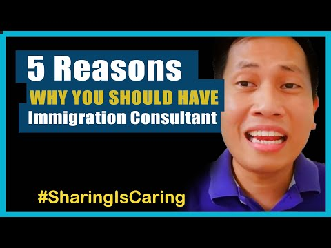 5 Reasons Why You Should Have Immigration Consultant / Agency In Canada