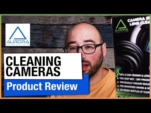 Camera Sensor Cleaning - Aurora Camera Care Kit Review