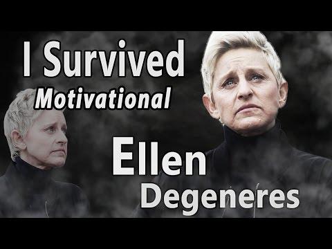Ellen Degeneres| I survived – Motivational Video