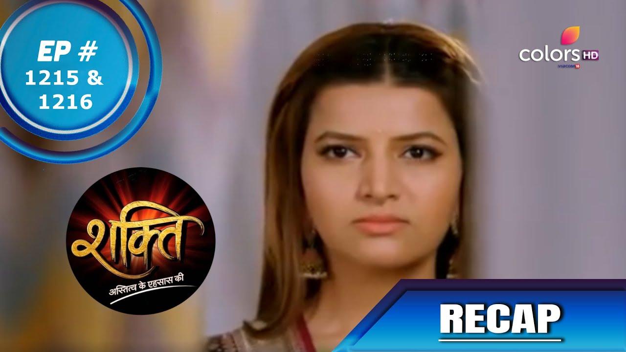 Download Shakti   शक्ति   Episode 1215 & 1216   Recap