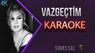Sezen Aksu Vazgeçtim Karaoke 4K