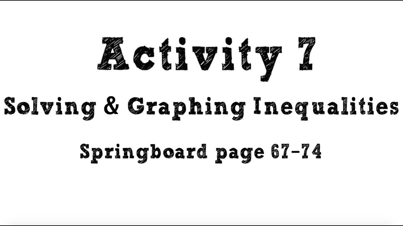Activity 7: Solving & Graphing Inequalities // Advanced Math 7 - YouTube