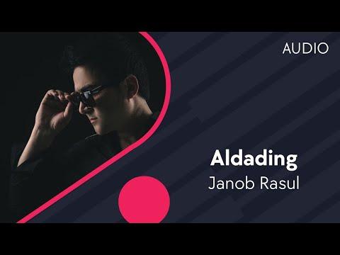 Janob Rasul - Aldading | Жаноб Расул - Алдадинг (music version)