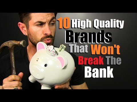 10 HIGH QUALITY Brands That Won't Break The Bank | Affordable Luxury I Love