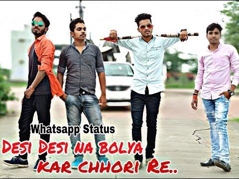 Desi Desi Na Bolya Kar Chhori Re  | Top Haryanvi And Punjabi Song Status 2018 | By SJ_Sanjay |