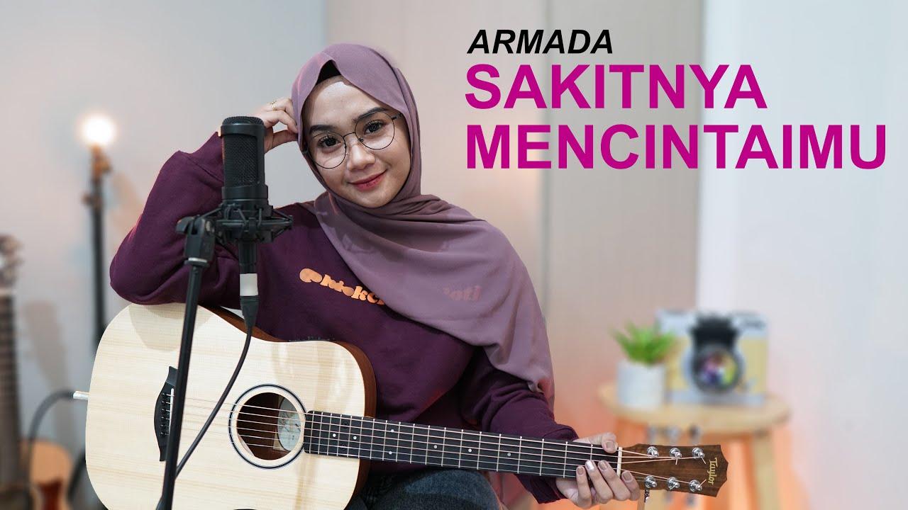 ARMADA - SAKITNYA MENCINTAIMU (COVER BY REGITA ECHA)