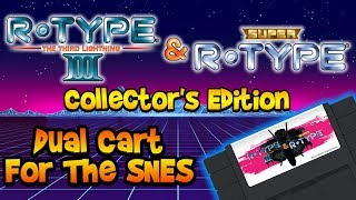 R-Type Returns! Official Super Nintendo Collector's Edition Review!
