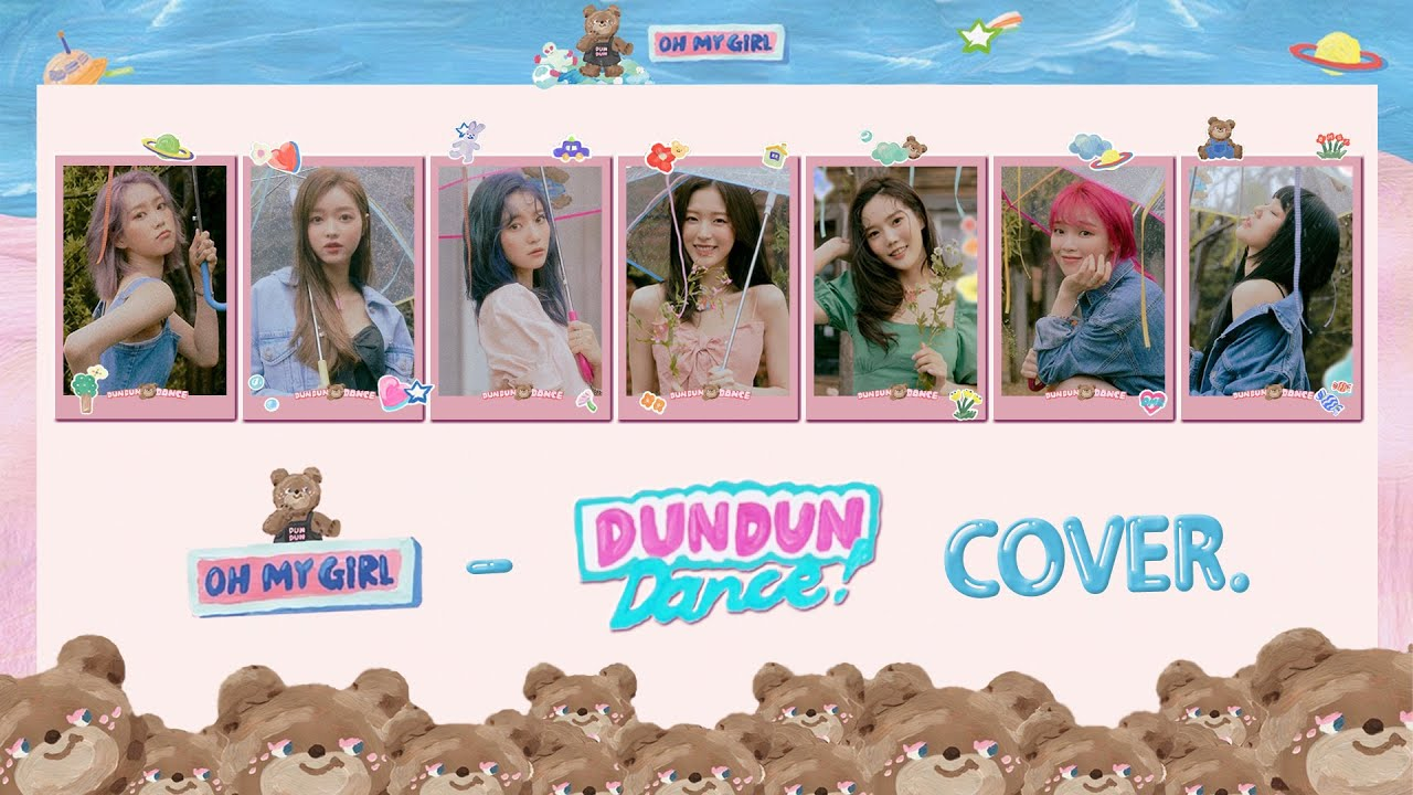 [커버보컬팀 팔레트] 오마이걸(OH MY GIRL) - Dun Dun Dance Cover.