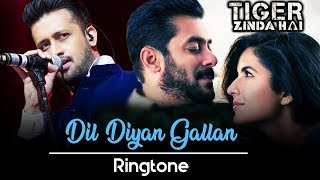 Dil Diyan Gallan Ringtone Download Mp3 | Instrumental Ringtone | Tiger Zinda Hai Movie Ringtone
