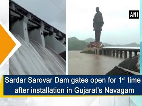 Sardar Sarovar Dam gates open for 1st time after installation in Gujarat's  Navagam