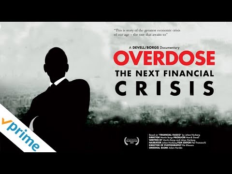 Overdose: The Next Financial Crisis | Trailer | Available Now