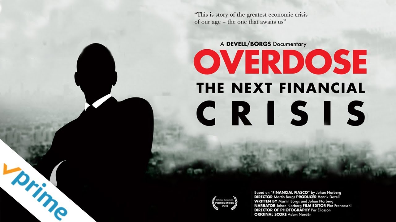 Overdose: The Next Financial Crisis
