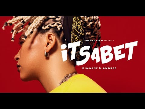 Kimmese ft. Andree Right Hand - ITSABET ( Official MV )