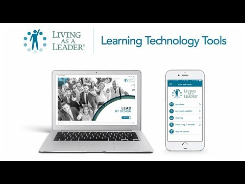 Living As A Leader | Leadership Skill Learning Technology Tools