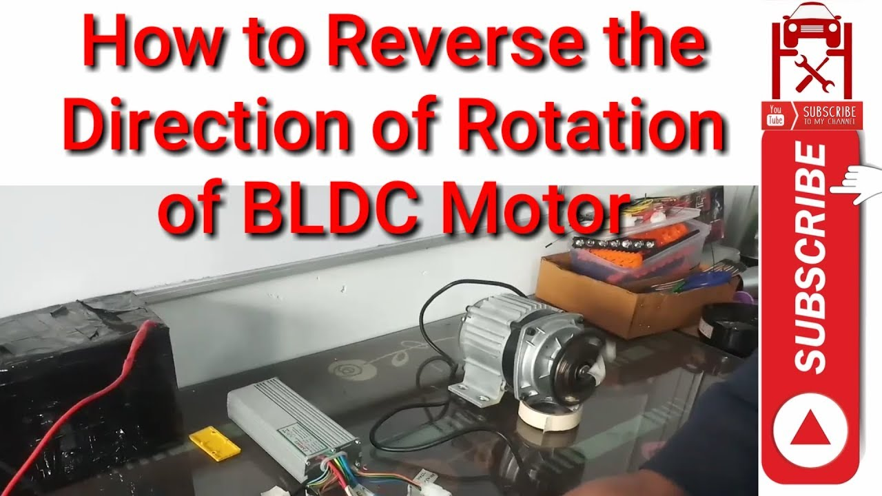 How To Reverse The Direction Of Rotation Of A Bldc Motor