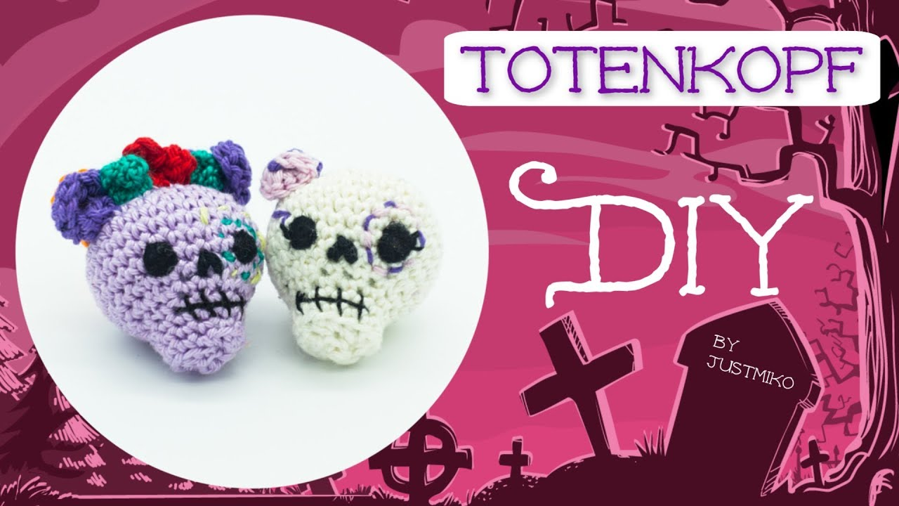 Totenkopf Häkeln Do It Yourself Halloween Youtube