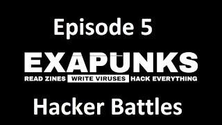 EXAPUNKS - Episode 5 - Hacker Battles