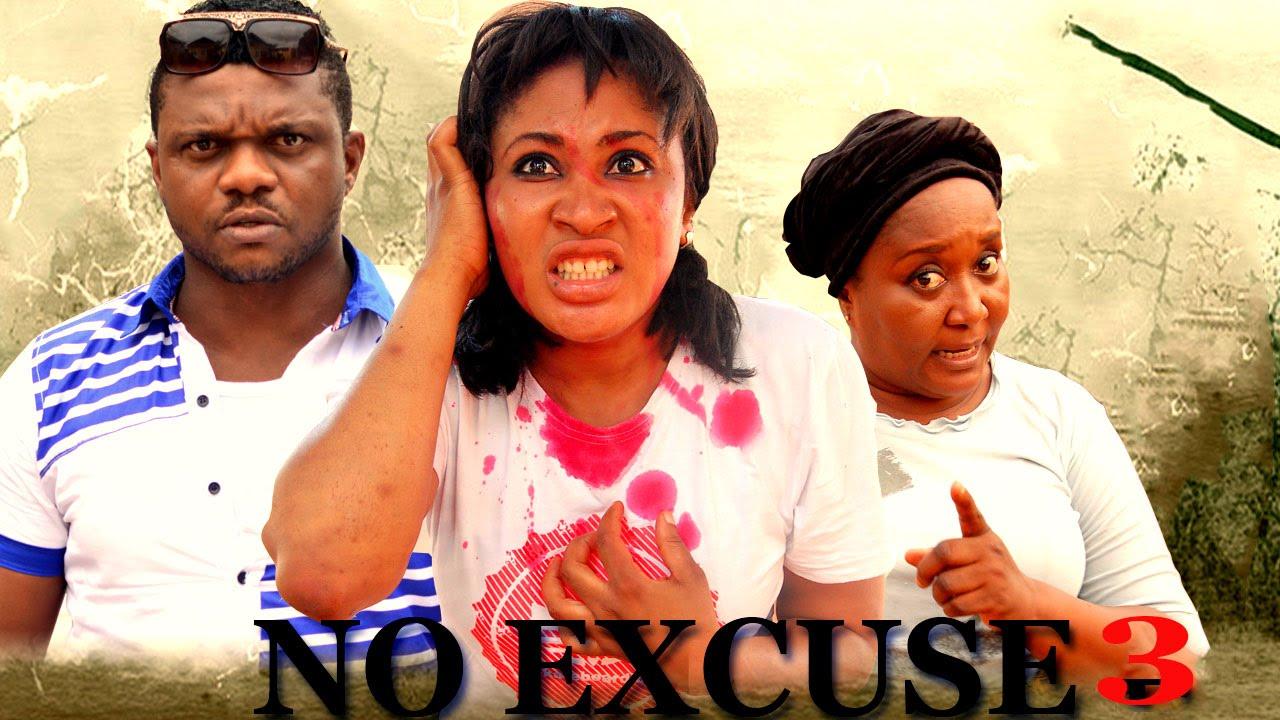 Download No Excuse Season 3   - 2016 Latest Nigerian Nollywood Movie