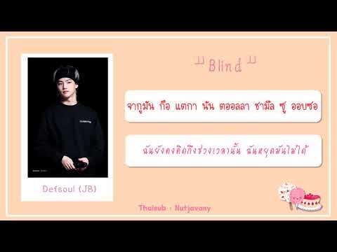[THAISUB] Defsoul (GOT7 JB) - Blind