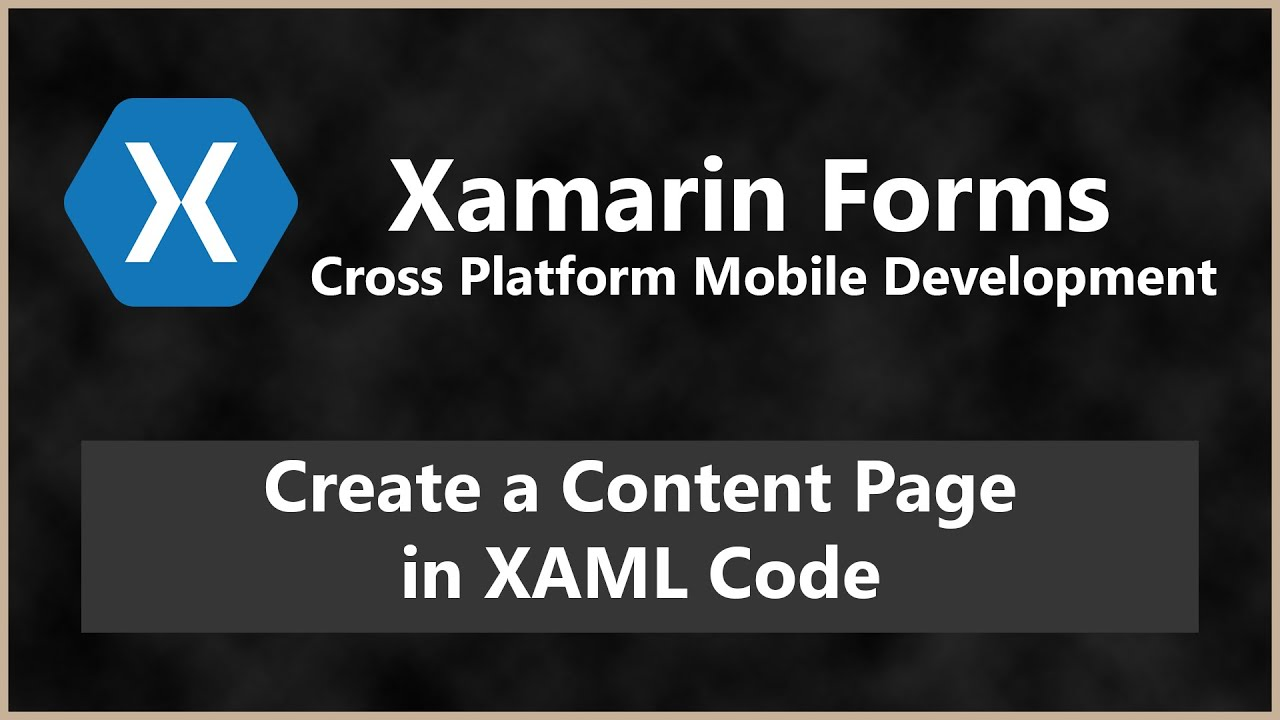 Creating a Content Page in XAML - Forms XAML Page | Xamarin Forms C#  Android iOS Tutorial