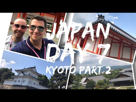 Japan Vlog - May 2017 - Day 7 - Part 2 - Nijo Castle and Kyoto Imperial Palace