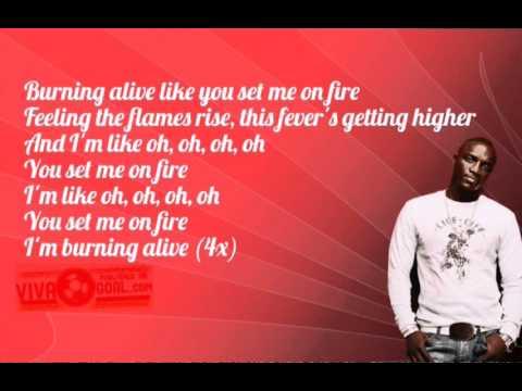 Akon - Burning alive (Lyrics) 2015