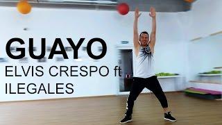 Guayo by Elvis Crespo ft Ilegales, ZUMBA Choreography
