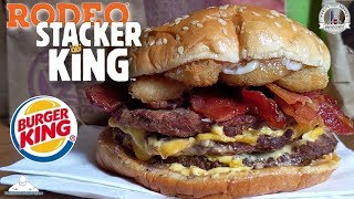 Burger King® Rodeo Stacker King Review! 🍔👑🤠 | TRIPLE Stacker