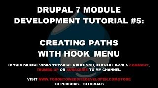 Drupal 7 Module Development Tutorial #5 - Creating Paths with Hook_menu
