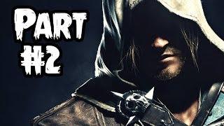 Assassin's Creed 4 Black Flag Gameplay Walkthrough - Part 2 [Sequence 2 Havana] AC4 Let's Play