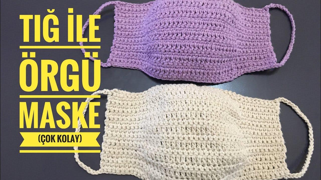 Tığ ile Örgü Maske Yapımı (Çok Kolay) - Knit Mask