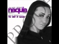 Download Naquia- To Get it Back produced by Trap Camp MP3 song and Music Video