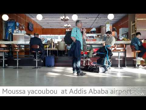 Moussa yacoubou #Addis Ababa