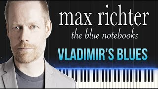 Max Richter - Vladimir's Blues (Piano Tutorial Synthesia)