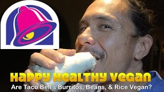 Are Taco Bell Burritos, Beans, & Rice Vegan? New Menu Review