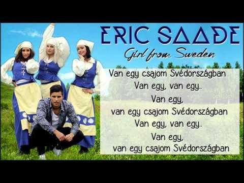 Eric Saade - Girl from Sweden - Magyar Dalszöveg
