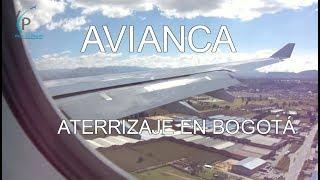 Avianca / Airbus A330 / Aterrizaje en Bogotá / Landing in Bogota
