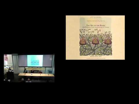 Session 5: The Art of the Book: Fine Printing in North America in the 21st Century