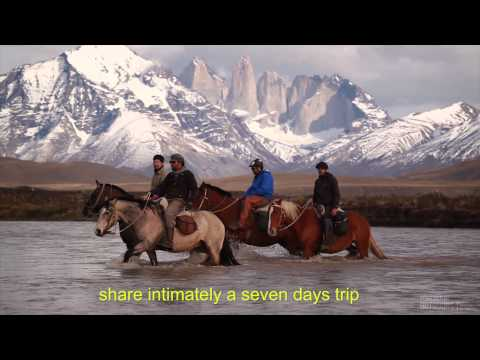 The Last Frontier   Horseback ride in Patagonia with Chile N