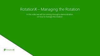 RotationX - Managing the Rotation