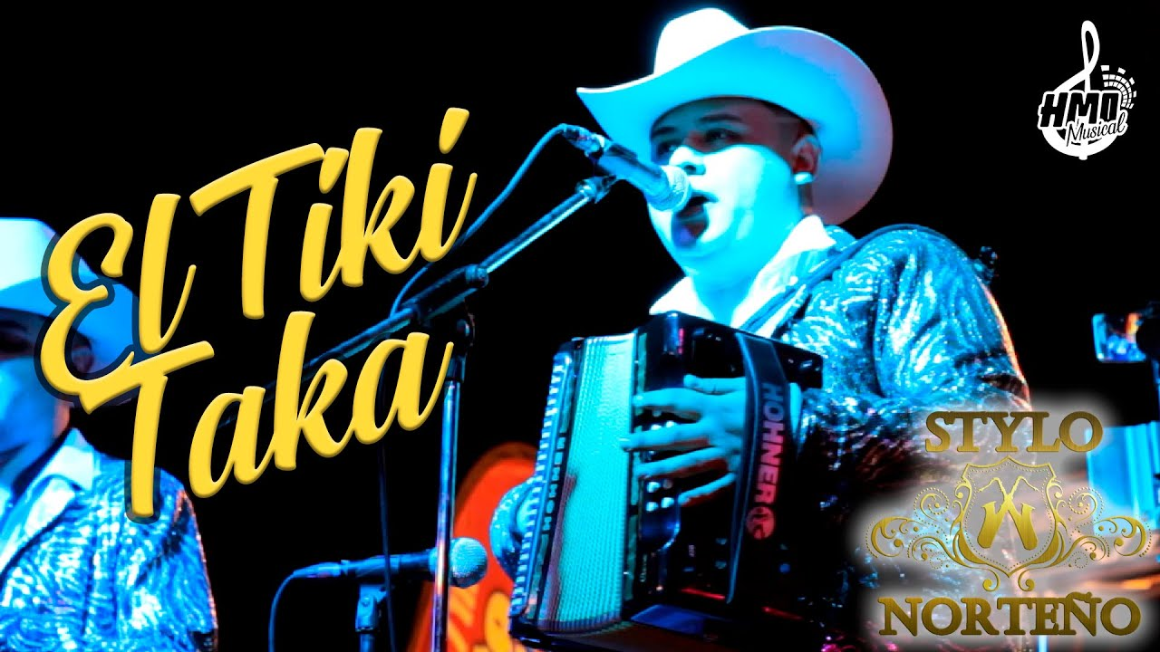 El Tiki Taka (Video En Vivo) - Stylo Norteño