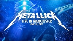 Metallica: Live in Manchester, England - June 18, 2019
