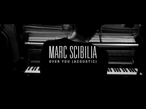 Marc Scibilia - Over You (Acoustic)