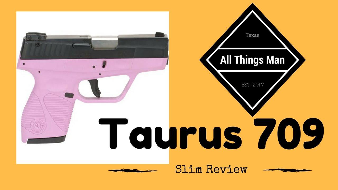 709 slim 9mm pistol - Taurus Pt 709 Slim 9mm Review