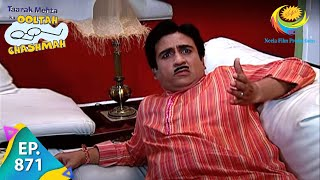 Taarak Mehta Ka Ooltah Chashmah - Episode 871 - Full Episode
