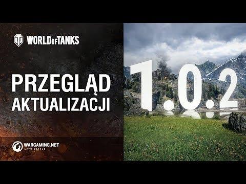 Przegląd aktualizacji 1.0.2 [World of Tanks Polska] thumbnail