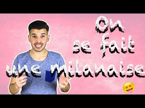 ON SE FAIT UNE MILANAISE ?!?