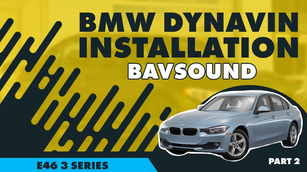 bmw e46 amplifier wiring diagram bavsound dynavin    bmw       e46    3 series installation part  bavsound dynavin    bmw       e46    3 series installation part