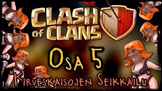 Clash of Clans - Osa 5 - KirvesKaisojen seikkailu! [Valkyriet!]